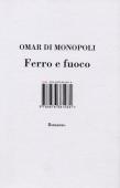 Omar-Di-Monopoli-Ferro-e-Fuoco